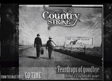 Country Strike - Teardrops of goodbye